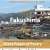 'Fukushima- A Silent Prayer of Poetry' open rehearsal in London