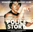 'Terracotta Film Club' plays jackie Chan's POLICE STORY at the Prince Charles Cinema on January 30th