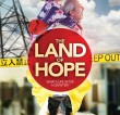 The Land of Hope – August 2nd-3rd at the Eden Court Cinema in Inverness