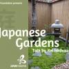 Japanese Gardens: Talk by Kei Ishikawa