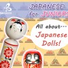 Japanese for Juniors: All About Japanese Dolls!