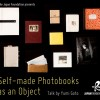 Self-made Photobooks as an Object – Talk by Yumi Goto