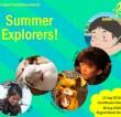 Summer Explorers! 2018