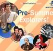 Pre-Summer Explorers! 2019