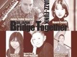 UK-JAPAN Bridge Together Concert  James Taylor Quartet + Naomi Suzuki with Mari Natsuki