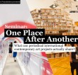 Seminar: One Place After Another –  What can periodical international contemporary art projects actually share?