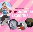 Pre-Summer Explorers!